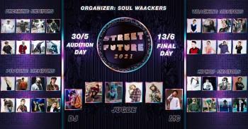 """Giải đấu Street Future tổ chức bởi Soul Waackers, cơ hội cho thế hệ trẻ đấu cặp với những """"Cố vấn"""" hàng đầu hoặc tiên phong tại Việt Nam"""