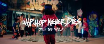 Pid The Wind tung MV Teaser Hip Hop Never Dies đầy mong đợi