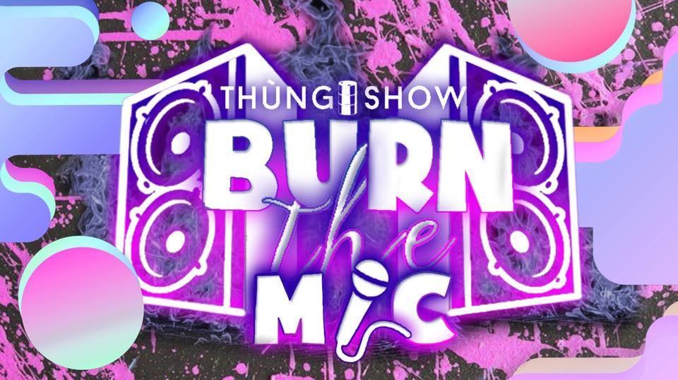 """""""THÙNG SHOW: BURN THE MIC"""" ngày hội nhạc Rap """"ồn ào"""" nhất để thành Vinh đón Tết"""
